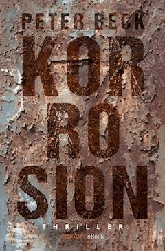 Korrosion - Peter Beck - E-Book