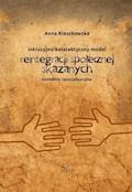 Inkluzyjno - katalaktyczny model reintegracji społecznej skazanych - Anna Kieszkowska - ebook