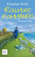 Rollmopskommando - Krischan Koch - E-Book