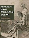 Daniela Chodowieckiego przypadki - Kalina Zabuska - ebook