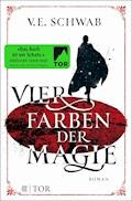 Vier Farben der Magie - V. E. Schwab - E-Book