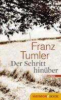 Der Schritt hinüber - Franz Tumler - E-Book