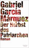 Der Herbst des Patriarchen - Gabriel García Márquez - E-Book