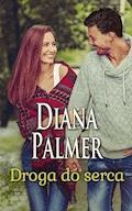 Droga do serca - Diana Palmer - ebook