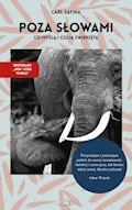 Poza słowami. Co myślą i czują zwierzęta - Carl Safina - ebook