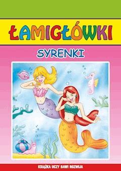 Syrenki. Łamigłówki - Beata Guzowska, Anna Pietrzykowska - ebook