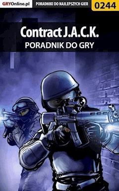 """Contract J.A.C.K. - poradnik do gry - Piotr """"Zodiac"""" Szczerbowski - ebook"""