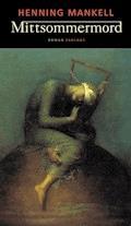 Mittsommermord - Henning Mankell - E-Book