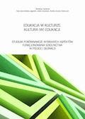 Edukacja w kulturze. Kultura (w) edukacji - Ewa Karmolińska-Jagodzik, Inetta Nowosad - ebook