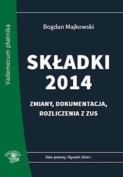 Składki 2014 - Bogdan Majkowski - ebook