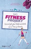Das Fitnessprojekt - Alexandra Reinwarth - E-Book