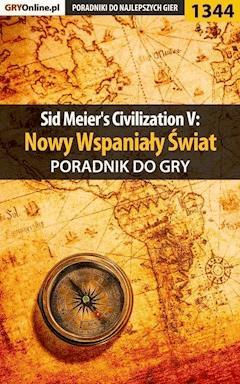 """Sid Meier's Civilization V: Nowy Wspaniały Świat - poradnik do gry - Dawid """"Kthaara"""" Zgud - ebook"""