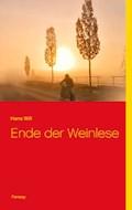 Ende der Weinlese - Hans Will - E-Book