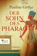 Der Sohn des Pharao - Pauline Gedge - E-Book
