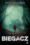Biegacz - Piotr Bojarski - ebook