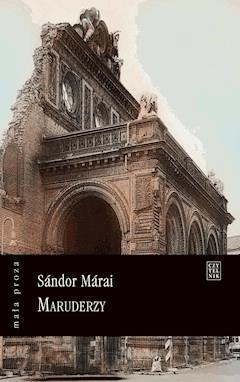 Maruderzy - Sandor Marai - ebook