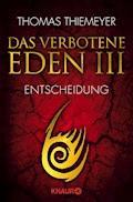 Das verbotene Eden 3 - Thomas Thiemeyer - E-Book