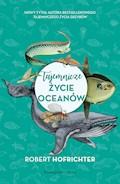 Tajemnicze życie oceanów - Robert Hofrichter - ebook