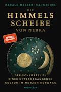 Die Himmelsscheibe von Nebra - Harald Meller - E-Book