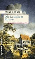 Die Lausitzer Musen - Ivonne Hübner - E-Book