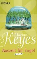 Auszeit für Engel - Marian Keyes - E-Book