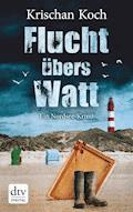 Flucht übers Watt - Krischan Koch - E-Book
