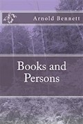 Books and Persons - Arnold Bennett - ebook