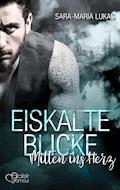 Eiskalte Blicke - Mitten ins Herz - Sara-Maria Lukas - E-Book