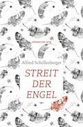 Streit der Engel - Alfred Schellenberger - E-Book
