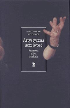 Artystyczna uczciwość - Jan Stanisław Witkiewicz - ebook