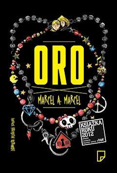 Oro - Marcel A. Marcel - ebook