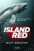 Island Red - Matt Serafini - E-Book