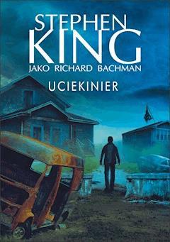 Uciekinier - Stephen King - ebook