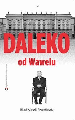 Daleko od Wawelu - Michał Majewski - ebook