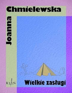 Wielkie zasługi - Joanna Chmielewska - ebook