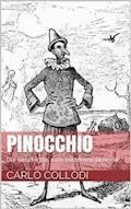 Pinocchio - Die Geschichte vom hölzernen Bengele - Carlo Collodi - E-Book