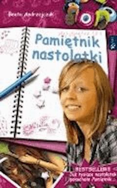Pamiętnik nastolatki - Beata Andrzejczuk - ebook