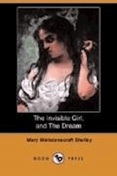 The Invisible Girl - Mary Shelley - ebook