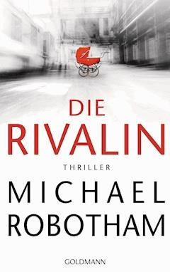 Die Rivalin - Michael Robotham - E-Book