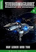 STERNENGLANZ – Eliteeinheit des Universums 5 - Arthur E. Black - E-Book