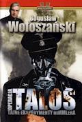 Operacja Talos - Bogusław Wołoszański - ebook