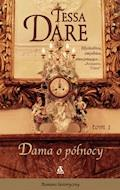 Dama o północy. Tom 1 - Tessa Dare - ebook