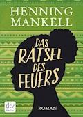 Das Rätsel des Feuers - Henning Mankell - E-Book