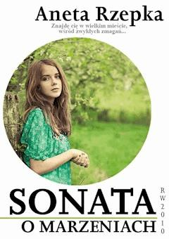 Sonata o marzeniach - Aneta Rzepka - ebook