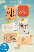 All die schönen Dinge - Ruth Olshan - E-Book