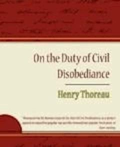 On the Duty of Civil Disobedience - Henry David Thoreau - ebook