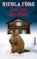 Tod auf der Piste - Nicola Förg - E-Book