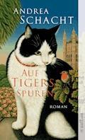Auf Tigers Spuren - Andrea Schacht - E-Book