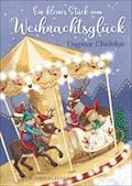 Ein kleines Stück vom Weihnachtsglück - Dagmar Chidolue - E-Book