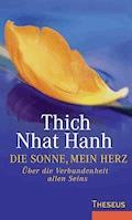 Die Sonne, Mein Herz - Thich Nhat Hanh - E-Book